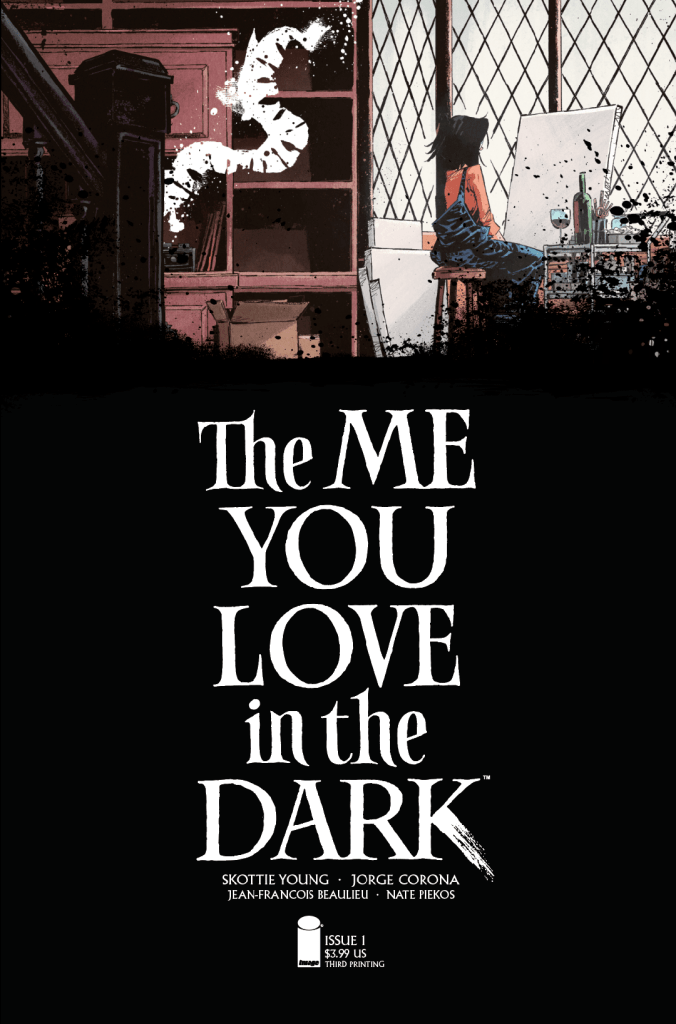 The Me You Love In The Dark #1, third printing