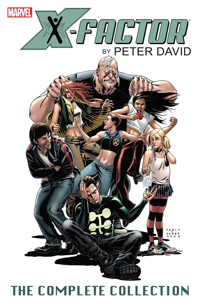X-Factor by Peter David Complete Collection Vol. 2