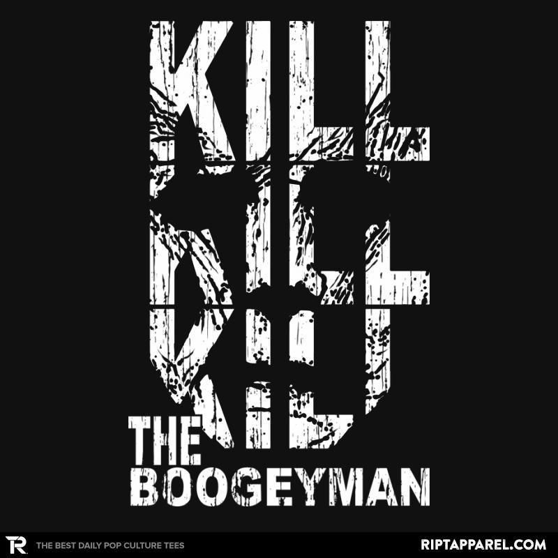 Kill the Boogeyman