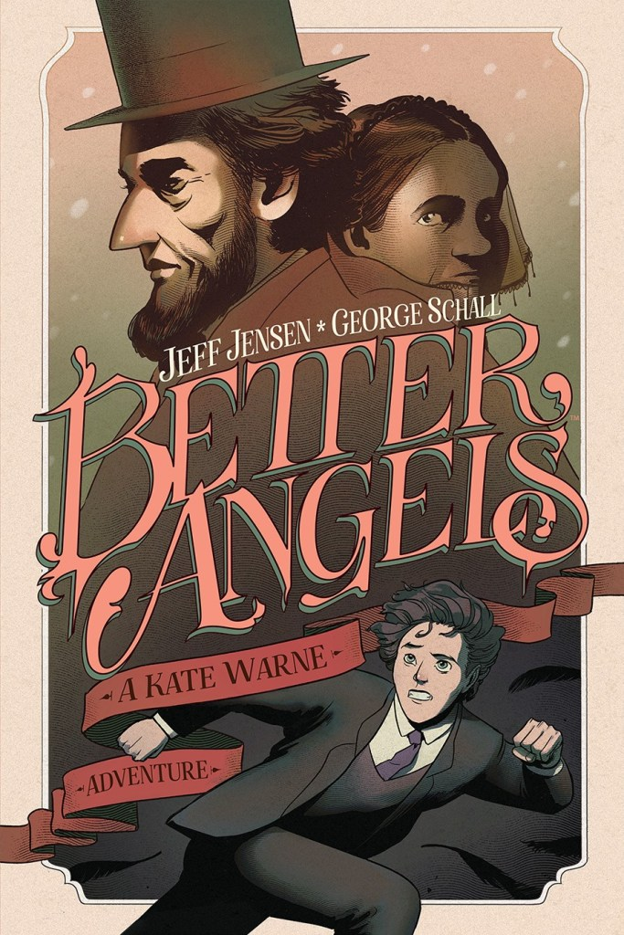 Better Angels: A Kate Warne Adventure