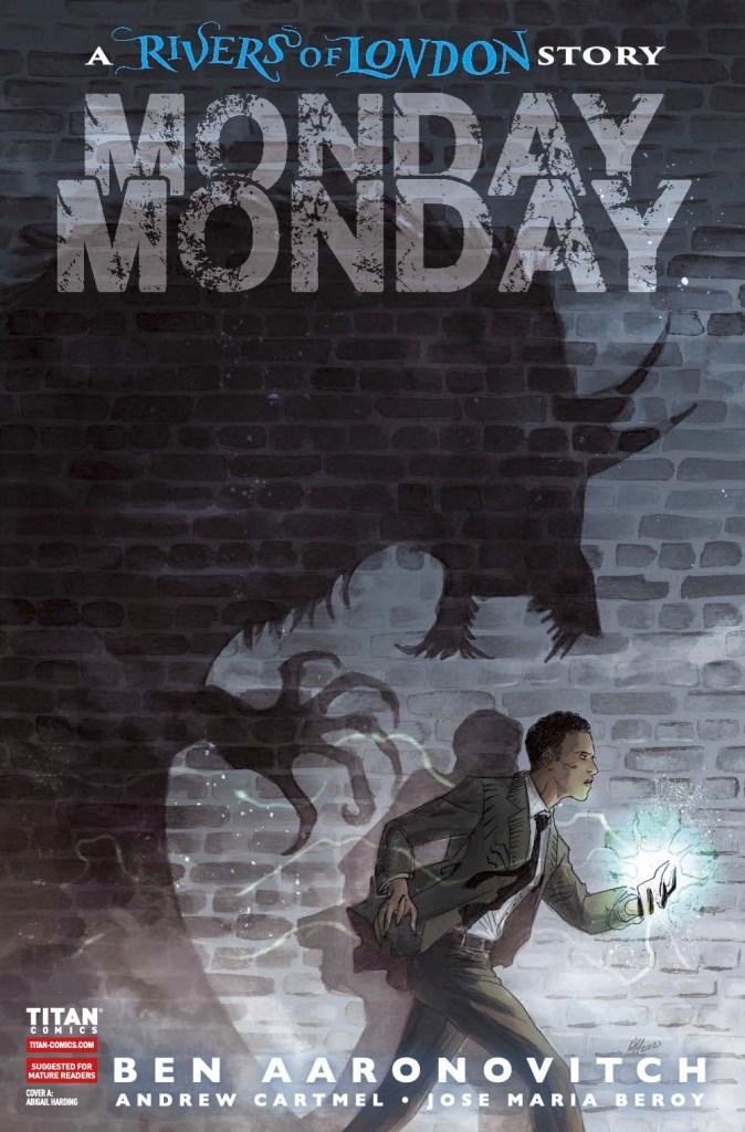 Monday, Monday: Rivers of London #4