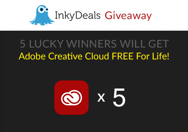 InkyDeals Giveaway: Win 5 x Full membership to Adobe Creative Cloud Free FOR LIFE!