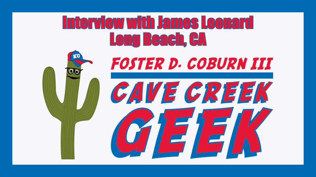 Cave Creek Geek Interviews James Leonard