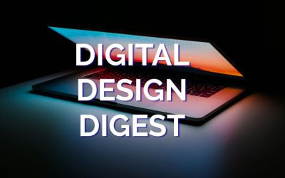 Digital Design Digest for August 4, 2020