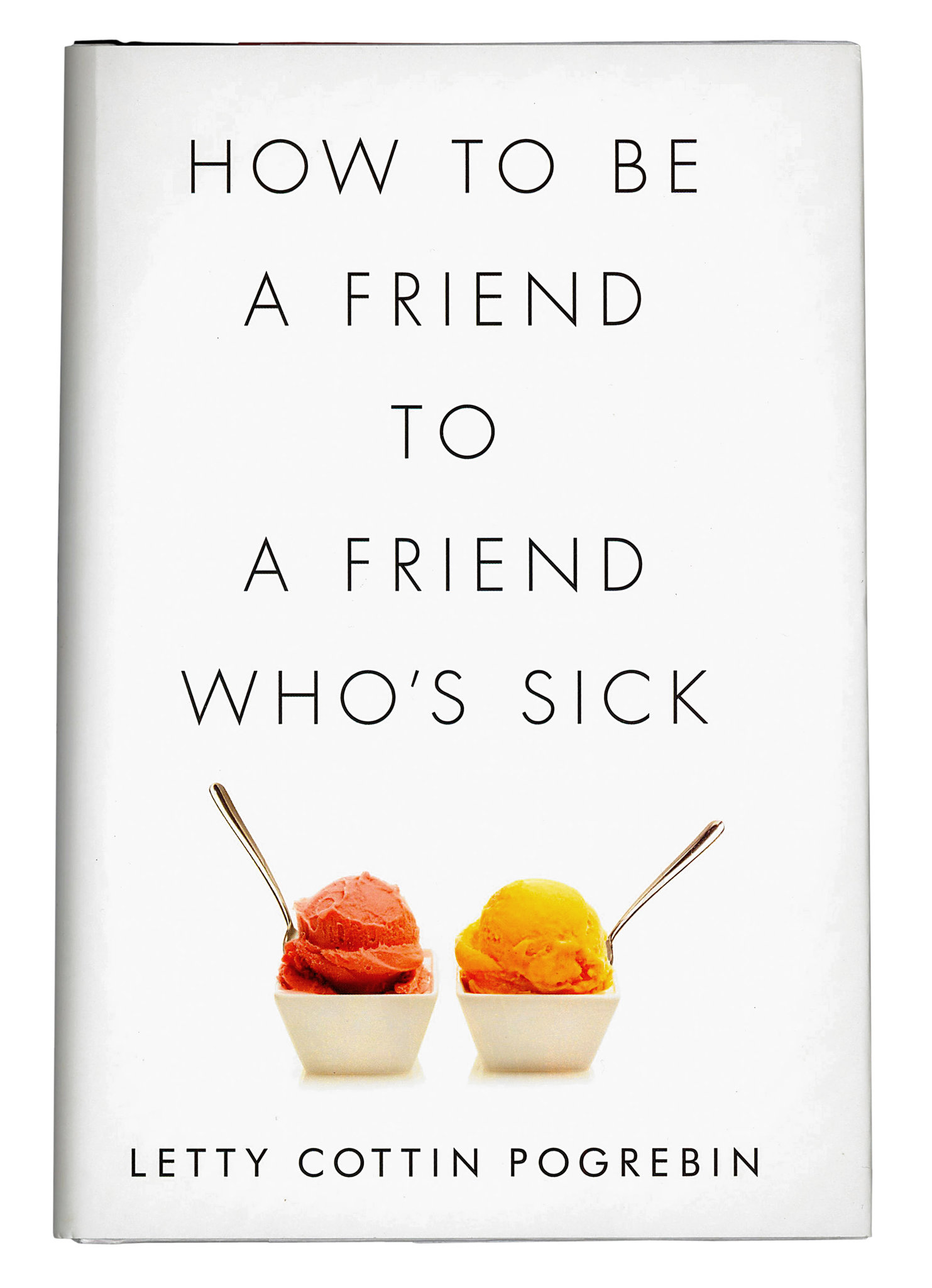 How To Be A Friend To A Friend Who S Sick Can Be Harder