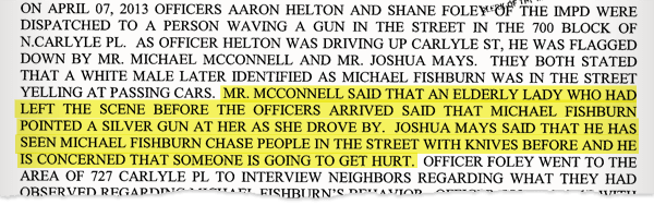 A court affidavit filed by police in Marion County, Ind., on Michael Fishburn's threatening behavior, as reported by neighbors.