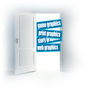 Graphics: game, print, story book illustrative, web and more