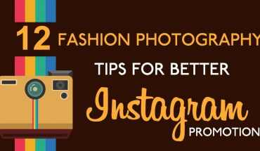 12 Fashion Photography Tips For Instagram - Infographic