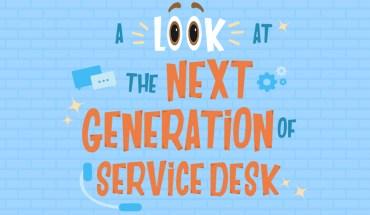 Service Desks Of The Next Generation - Infographic