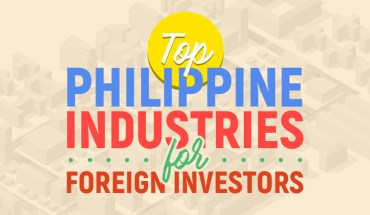 Which Philippine Industries Foreigners Should Invest In - Infographic