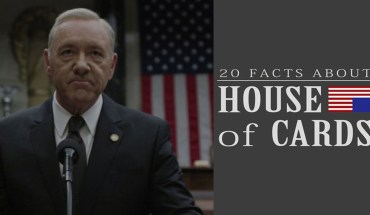 Amazing Unknown Facts About House Of Cards - Infographic
