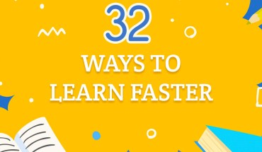 32 Great Tips to Learn Faster, Learn Better - Infographic