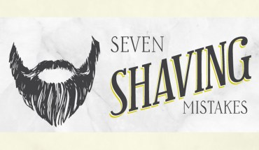 7 Shaving Mistakes and How to Get It Right - Infographic