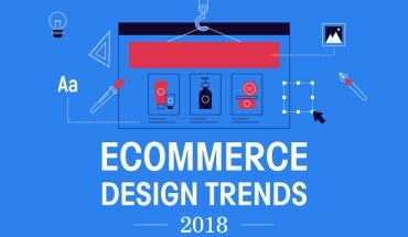 How Design Impacts E-Commerce: Trends for 2018 - Infographic