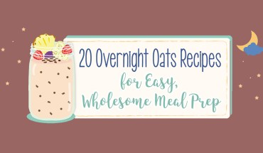 Wholesome Breakfasts in a Jiffy: 20 Overnight Oats Recipes - Infographic