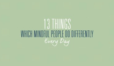 Concept of Mindfulness and 13 Ways to Practice It - Infographic