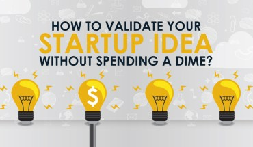 Have a Great Startup Idea? How to Check Market Validity and Source Funding - Infographic