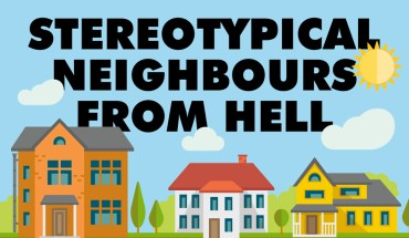 Hell and Beyond: Some Not-So-Nice Neighbor Stereotypes - Infographic