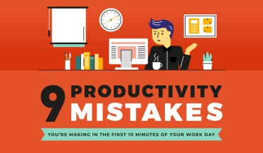 Maximize the First 10 Minutes of Your Work Day: Avoid 9 Productivity Mistakes - Infographic