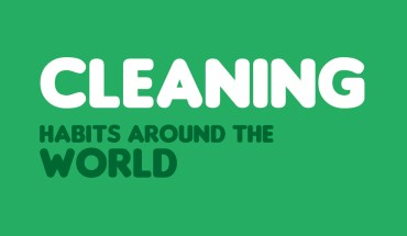 What Do People Think About Cleaning: Global Habits - Infographic