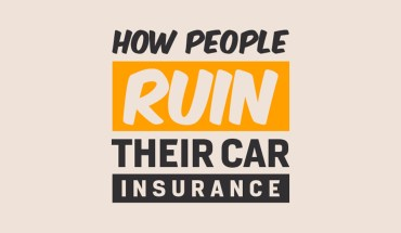 How People Ruin Their Car Insurance - Infographic