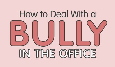 Office Version: Here Is How You Face A Bully At Work - Infographic
