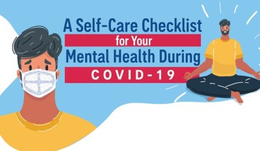 A Self-Care Checklist for Your Mental Health During COVID-19 - Infographic