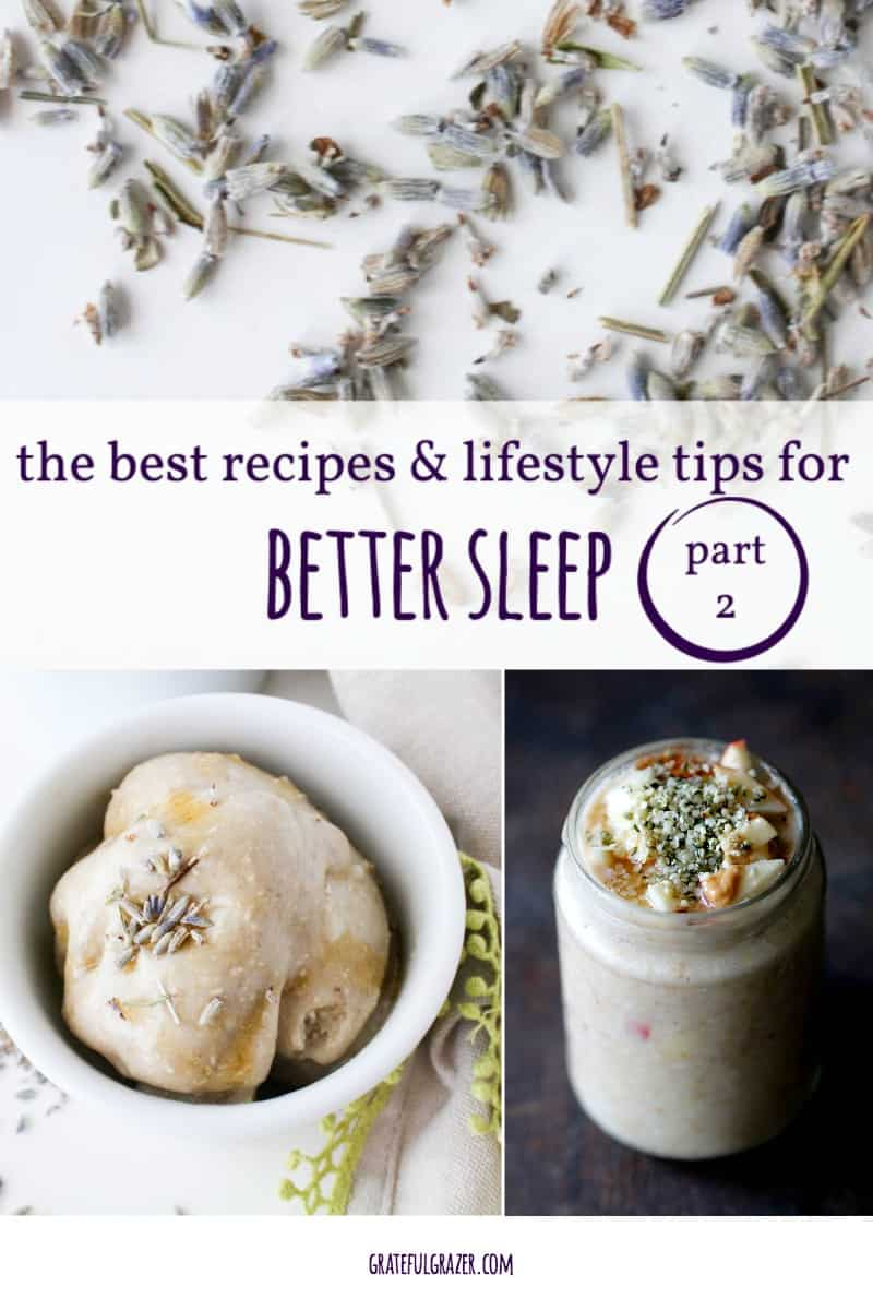 The best recipes and lifestyle tips for better sleep (part 2)