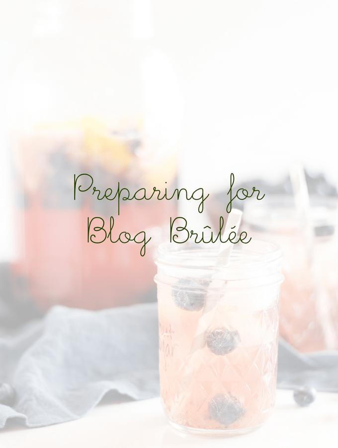 preparing for blog brulee