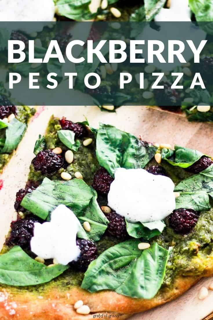 """Green pesto flatbread with berries and text that reads, """"Blackberry Pesto Pizza."""""""