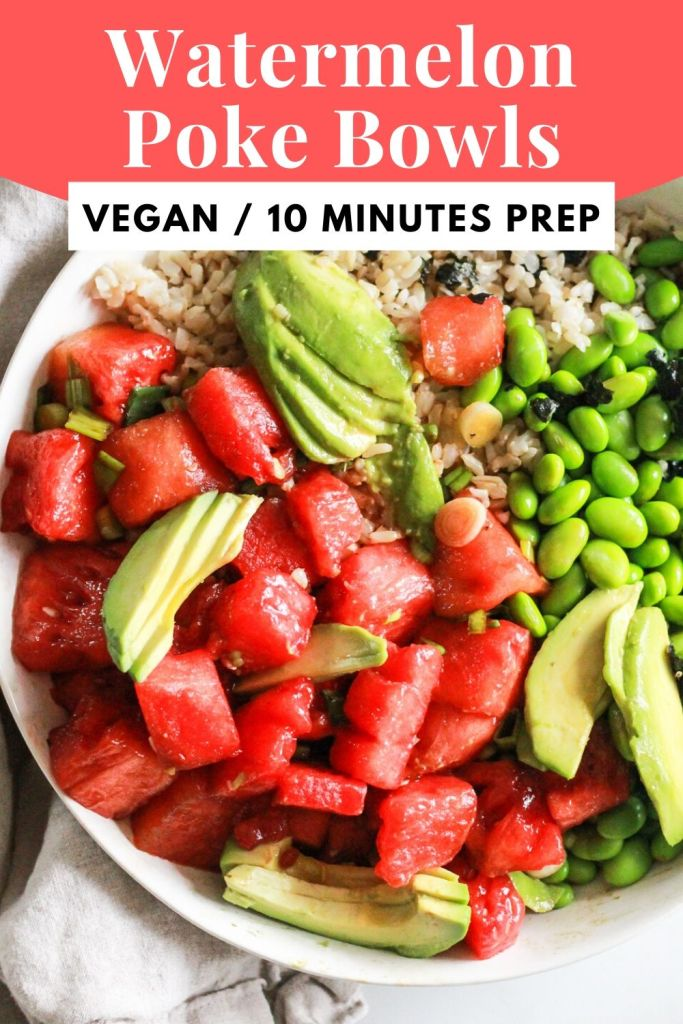 "watermelon poke bowls with avocado and edamame with white text against pink background that reads, ""Watermelon Poke Bowls: vegan, 10 minutes prep"""