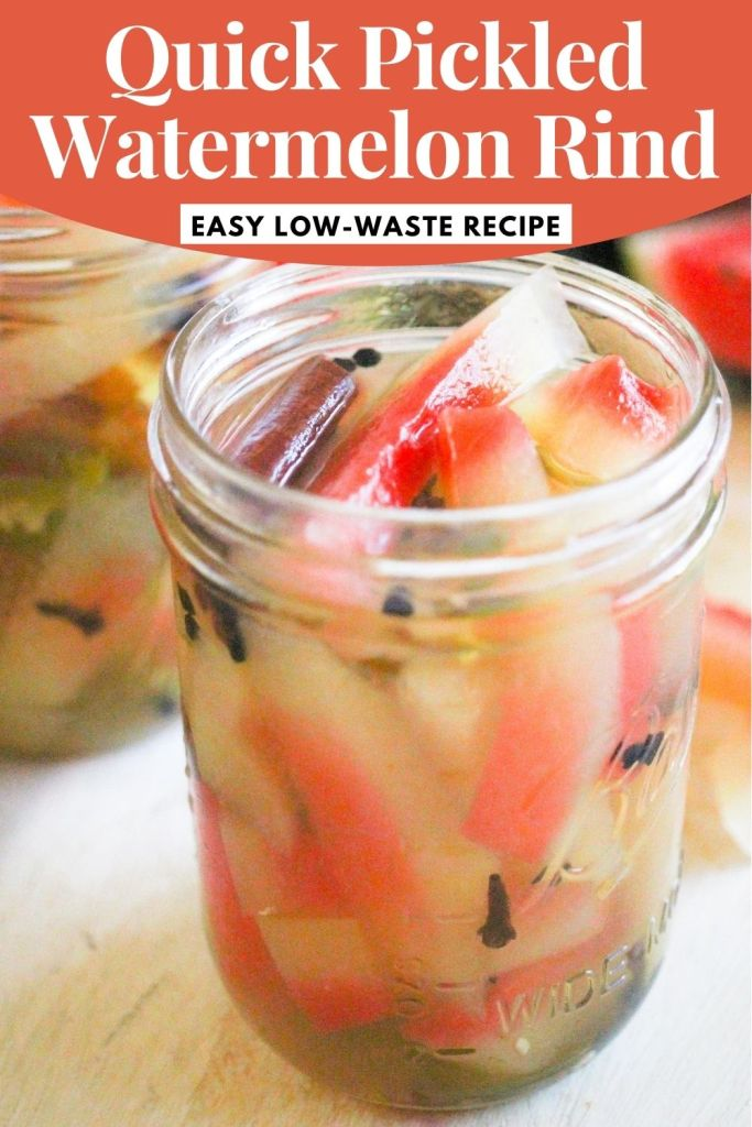 "Jar of watermelon rind pickles with pink and white text reading, ""Quick Pickled Watermelon Rind: Easy, Low-Waste Recipe"""