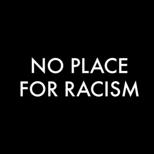 No Place for Racism