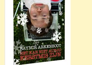 Raynor Arkenbout - Het kan niet altijd kerstmis zijn gratis ebook