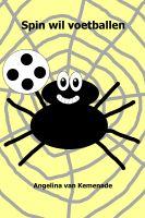 Angelina van Kemenade - Spin wil voetballen
