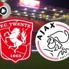 Livestream FC Twente - Ajax