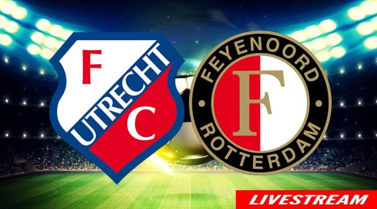 Voetbal livestream FC Utrecht - Feyenoord