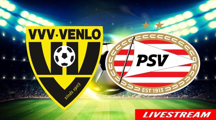 Voetbal livestream VVV-Venlo - PSV