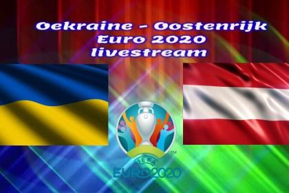 EK Voetbal live stream Oekraïne - Oostenrijk