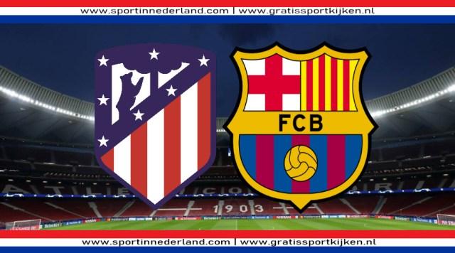 Livestream Atletico Madrid - FC Barcelona