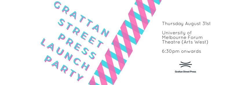 Grattan Street Press launch party date