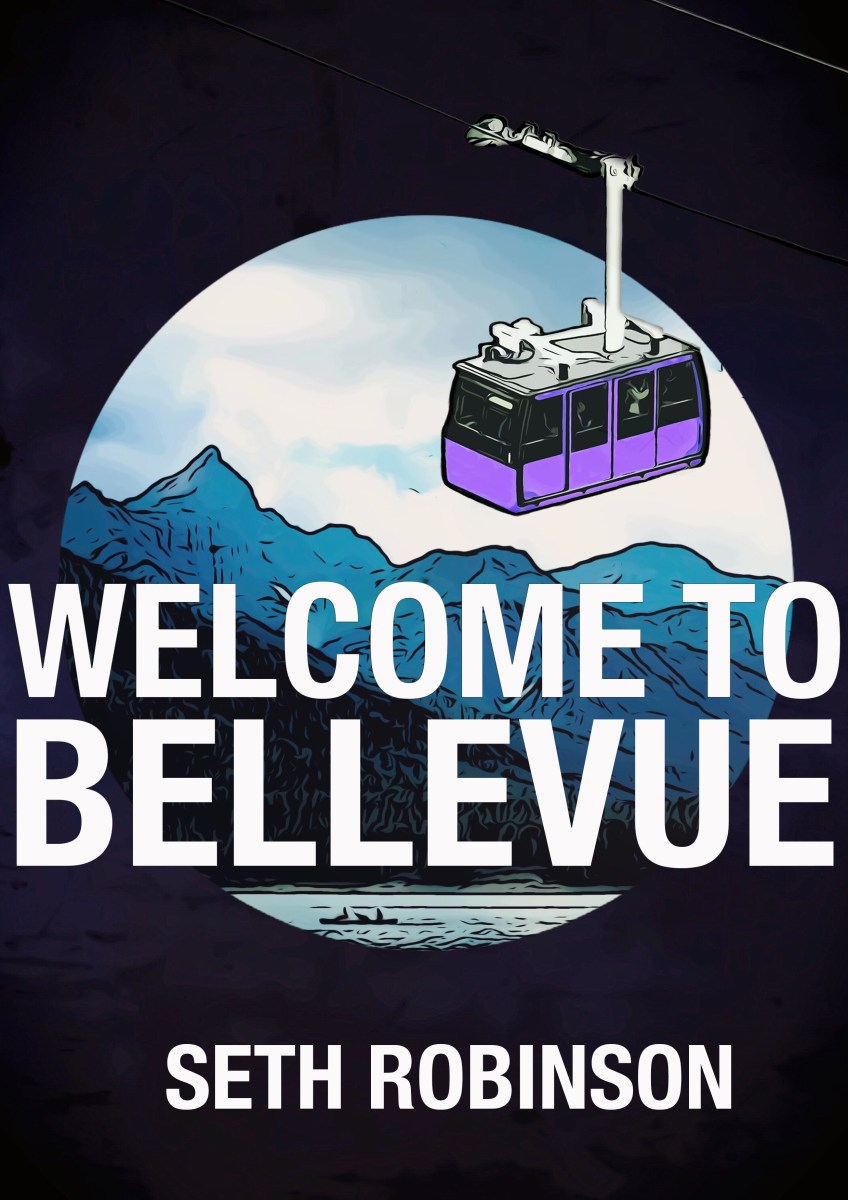 Welcome to Bellevue by Seth Robinson