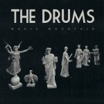 The Drums – Magic Mountain