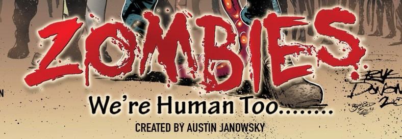 Zombies We're Human Too