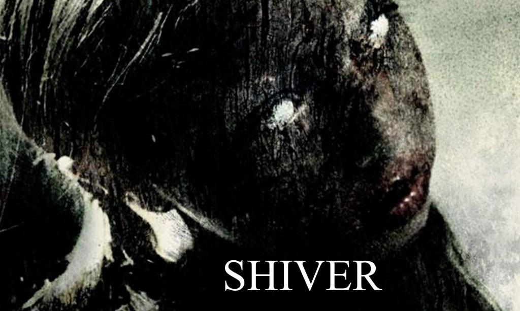 Shiver (2008)