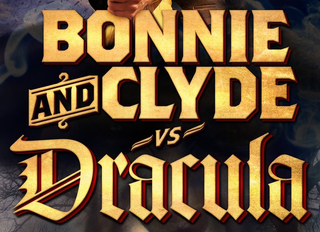 Bonnie and Clyde vs Dracula (2008)