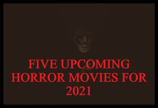 Five upcoming Horror Films You Should Not Miss