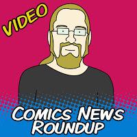 Comics News Roundup - June 15-29, 2014