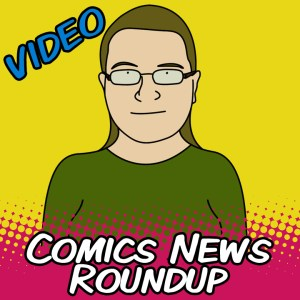 Comics News Roundup – July 1 – 13, 2014