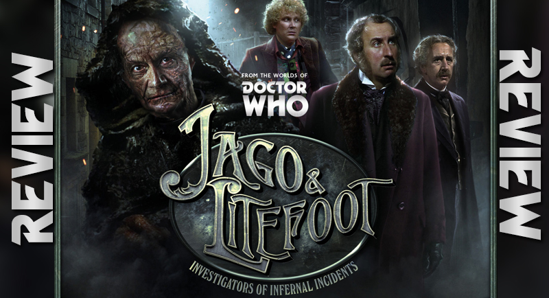 REVIEW - Doctor Who: Jago & Litefoot Series 11